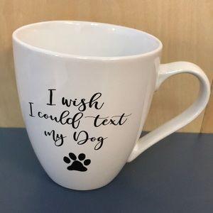 Text my Dog Mug
